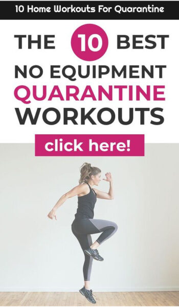 10 Home Workouts For Quarantine