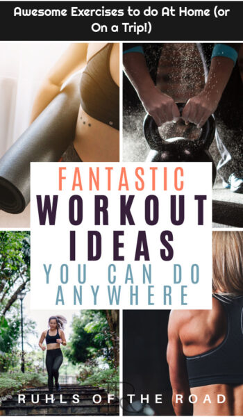Awesome Exercises to do At Home (or On a Trip!)