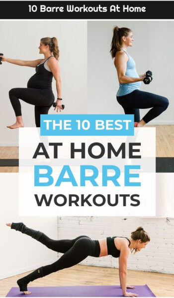 10 Barre Workouts At Home