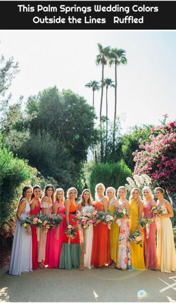 This Palm Springs Wedding Colors Outside the Lines ⋆ Ruffled