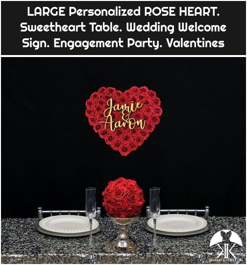 LARGE Personalized ROSE HEART. Sweetheart Table. Wedding Welcome Sign. Engagement Party. Valentines