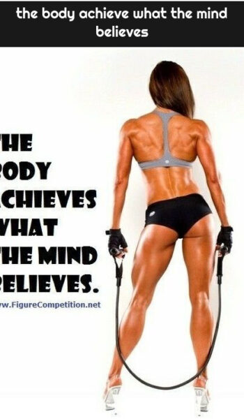 the body achieve what the mind believes