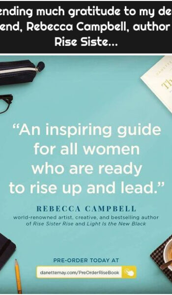 Sending much gratitude to my dear friend, Rebecca Campbell, author of Rise Siste...